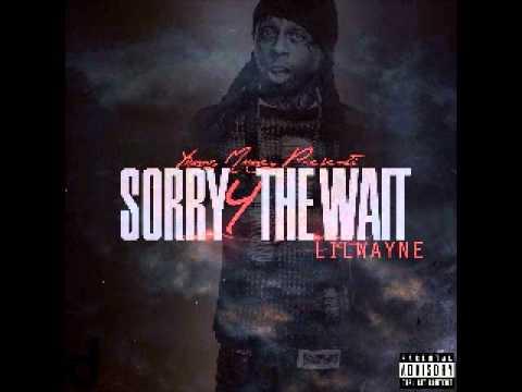 Lil Wayne - Inkredible Remix (Sorry 4 The Wait Mixtape 2011)