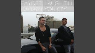 Скачать Laugh Till You Cry Feat Lazy J