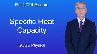 GCSE Physics (9-1) Specific Heat Capacity