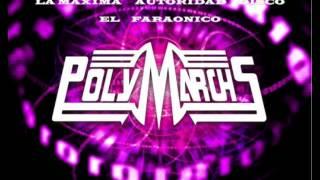 Polymarchs  HIGH ENERGY 80s LO DE AYER