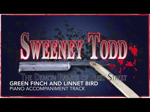 Green Finch and Linnet Bird - Sweeney Todd - Piano Accompaniment/Rehearsal Track
