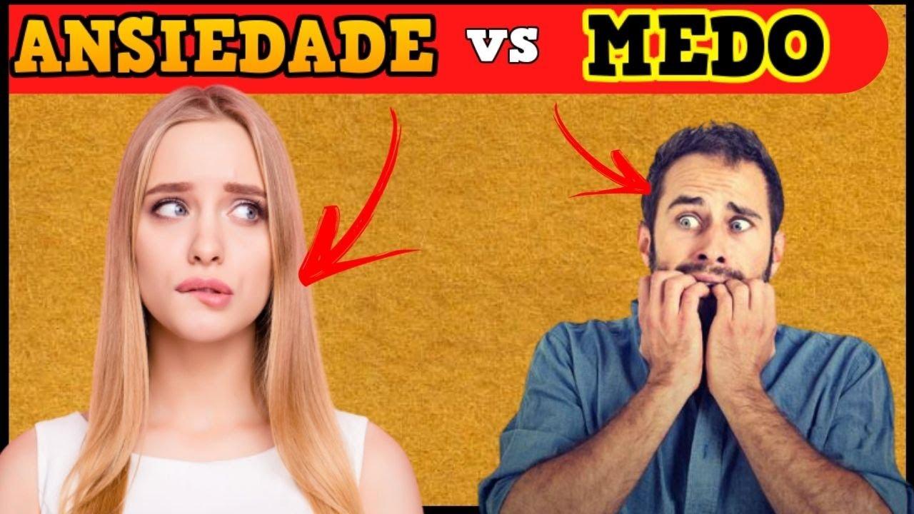 Ansiedade vs Medo - Como Identificar e diferenciar os Sintomas da Ansiedade em Tempos Atuais!