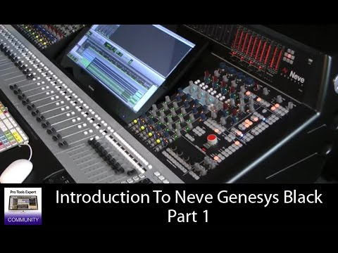 Introduction To The Neve Genesys Black Part 1