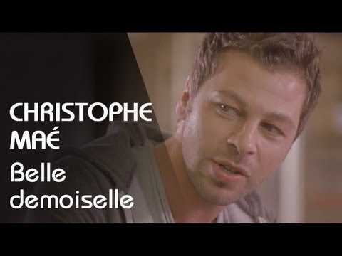 Christophe Maé - Belle Demoiselle (Clip Officiel)