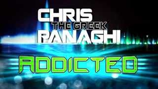"Chris ""The Greek"" Panaghi - Addicted (Lyric Video)"