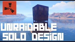 RUST: Unraidable Solo Base