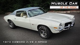 Muscle Car of the Week #74: 1973 Camaro Z28 4-Speed Video