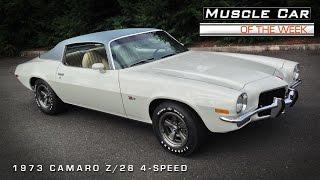 Muscle Car of the Week #74: 1973 Camaro Z28 4-Speed Video
