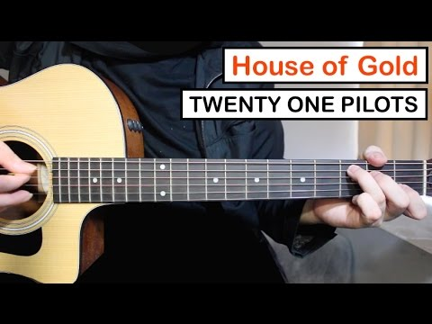 house of gold twenty one pilots guitar lesson tutorial easy chords melody youtube. Black Bedroom Furniture Sets. Home Design Ideas