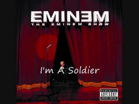 Eminem  Im A Soldier