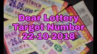 Dear Lottery Target Number |22-10-2018