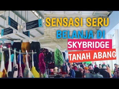 skybridge-tanah-abang-|-penyebrangan-multiguna-sembari-belanja-murah-disini
