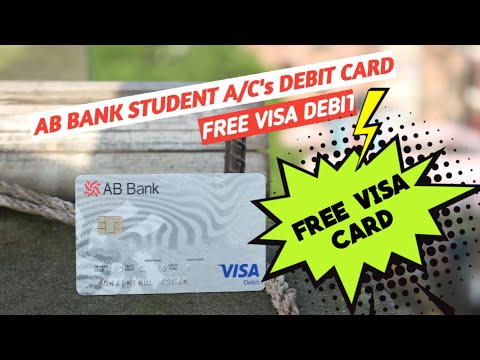 Free VISA Card   Free Cheque Book   AB Bank Student Account   ABBL  