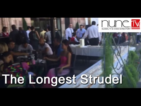 The Longest Strudel - Party Near Marriott Yerevan - Nune.tv