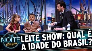 Leite Show: Crianças chutam a idade do Brasil | The Noite (24/04/17)