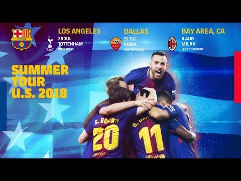 PRESEASON 2018 | Barça will be returning to the U.S. this summer