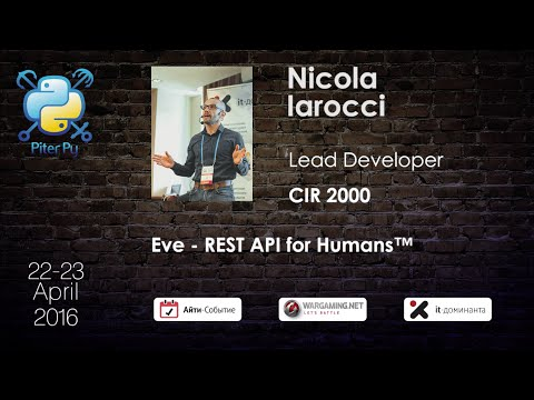 "Nicola Iarocci: ""Eve - REST API for Humans™"""