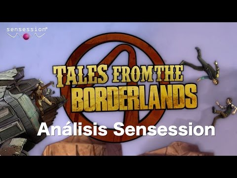 Tales from the Borderlands Análisis Sensession