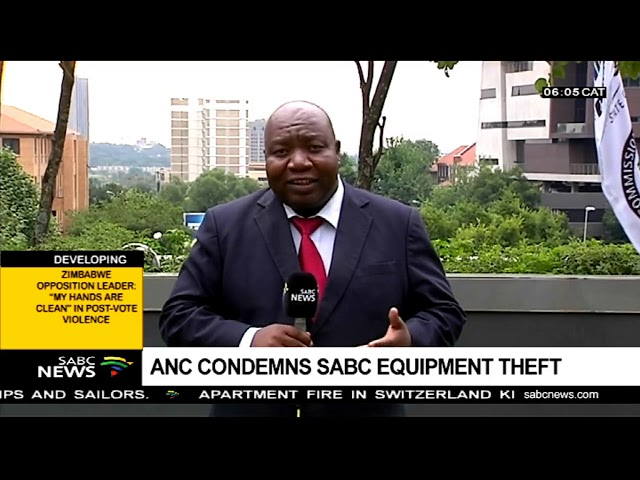 ANC condemns SABC equipment theft