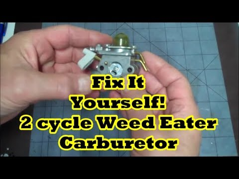 2 Cycle Weed Eater Carb Rebuild Repair or How to Rebuild a Two Cycle/Two Stroke Engine Carburetor