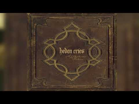 Hedon Cries - Darkness For A Theatre - Official Audio Release