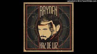 Rayden - Haz De Luz