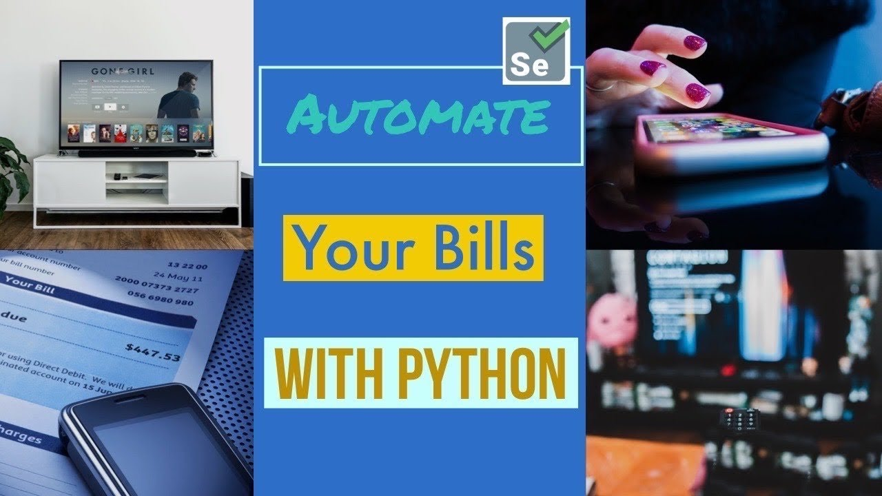Build a Bill Paying Bot in 10 Min   Selenium Tutorial   Python Automation