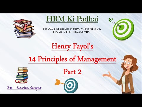 Henry Fayol's 14 Principles Of Management Part 2