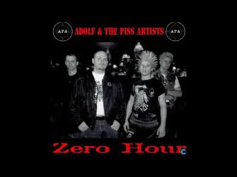 Adolf & The Piss Artists - Zero Hour CD - 1999 (Full Album)