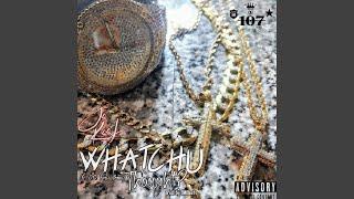 Whatchu Thought? (feat. O.G. Frat Bona)