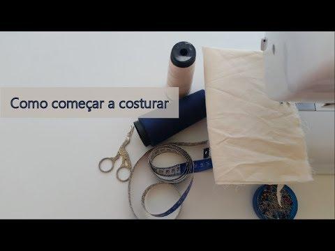Como começar a costurar / aula para iniciantes