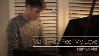 Make You Feel My Love (Bob Dylan, Adele) - Cover by Nathan Alef