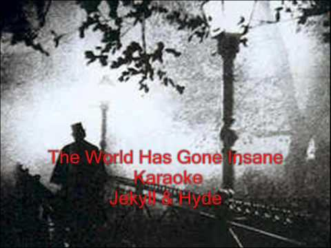 The World Has Gone Insane ~ Jekyll & Hyde ~ Karaoke