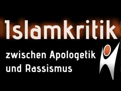 Trailer: Islamkritik – Zwischen Apologetik und Rassismus