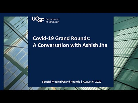 Covid-19 Grand Rounds: A Conversation with Ashish Jha - YouTube