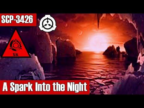 SCP-3426 A Spark Into the Night | Keter | k-class scenario scp