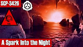 SCP-3426 A Spark Into the Night | Keter | skenario k-class scp