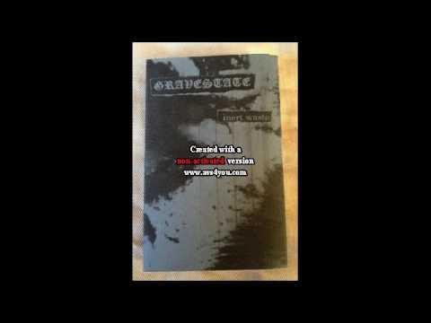 Gravestate (Australia) - Inert Waste (Demo) 2013
