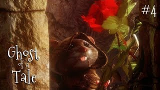 Ghost of a Tale - Part 4 - Commander of the Catacombs. Let's Play Gameplay.