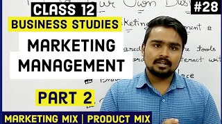 #28, Marketing mix and product mix(Class 12 business)