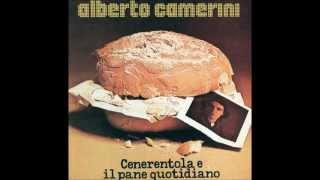 Alberto Camerini - Cenerentola e il pane quotidiano [1976] - Album Completo