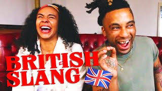 LEARNING BRITISH SLANG AS AN AMERICAN | DamonAndJo