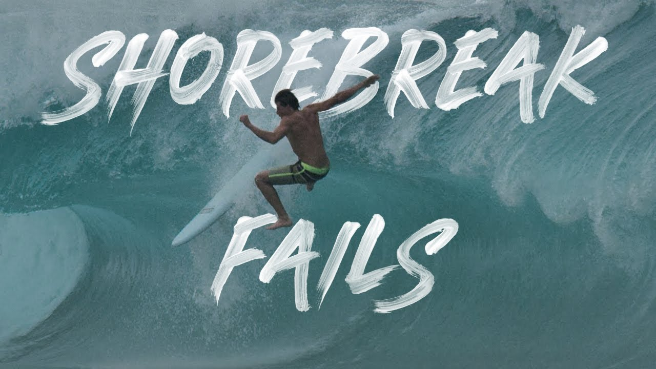 SUPSQUATCH & SHOREBREAK FAILS