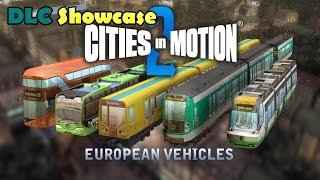 Cities in Motion 2 European Vehicle Pack DLC Showcase