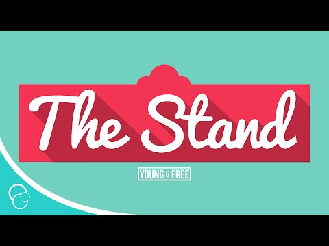 Hillsong Young & Free - The Stand (Lyric Video)