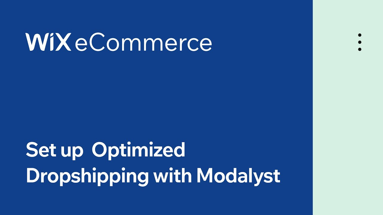 Wix eCommerce | How to Set up Dropshipping with Modalyst