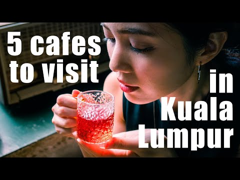 5 Trendy Cafes to visit in Kuala Lumpur