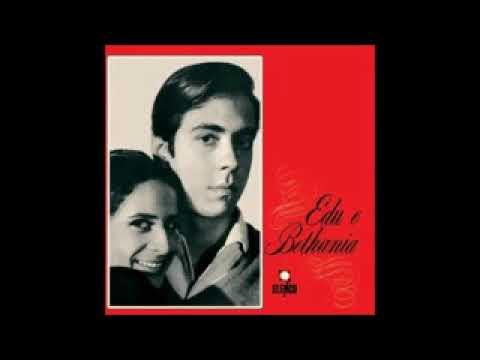 Edu Lobo  & Bethânia - 1967 - Full Album