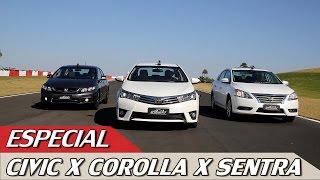 HONDA CIVIC X TOYOTA COROLLA X NISSAN SENTRA - ESPECIAL #36 | ACELERADOS