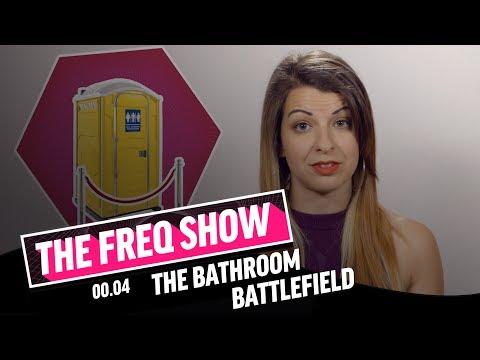 The FREQ Show: 00.04 The Bathroom Battlefield